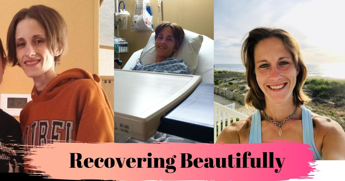 Ashley's Story, Recovering Beautifully.